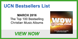UCN Albums Bestsellers List – March 2016