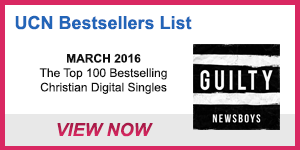 UCN Songs Bestsellers List – March 2016