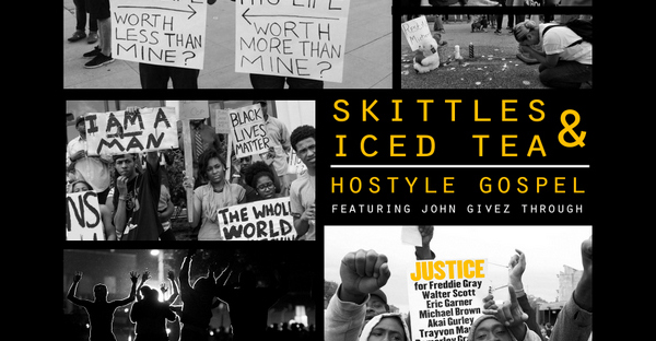 skittles-and-iced-tea-single-by-hostyle-gospel-and-john-givez