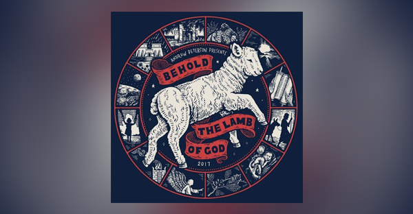 Andrew Peterson to Host 18th Annual Behold the Lamb of God ...